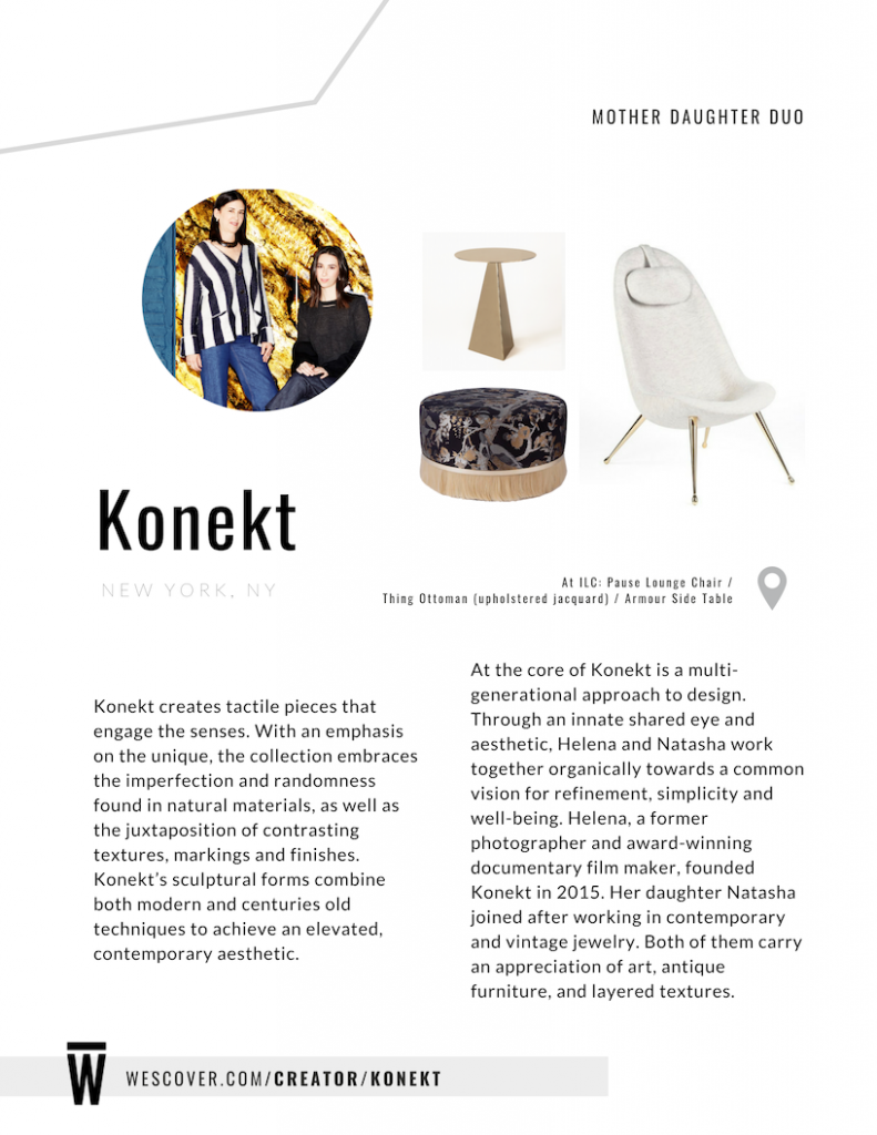 Konekt's sculptural forms combine both modern and centuries old techniques to achieve an elevated, contemporary aesthetic.