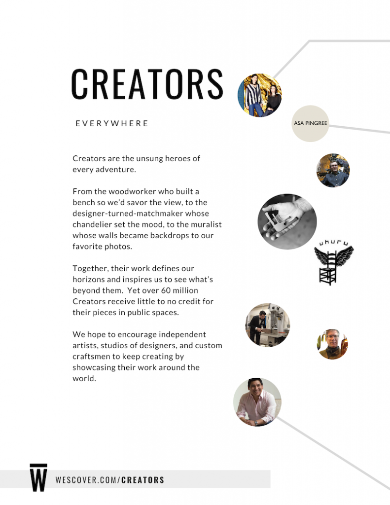 """Creators are the unsung heroes of every adventure."" From Wescover's ILC event magazine."