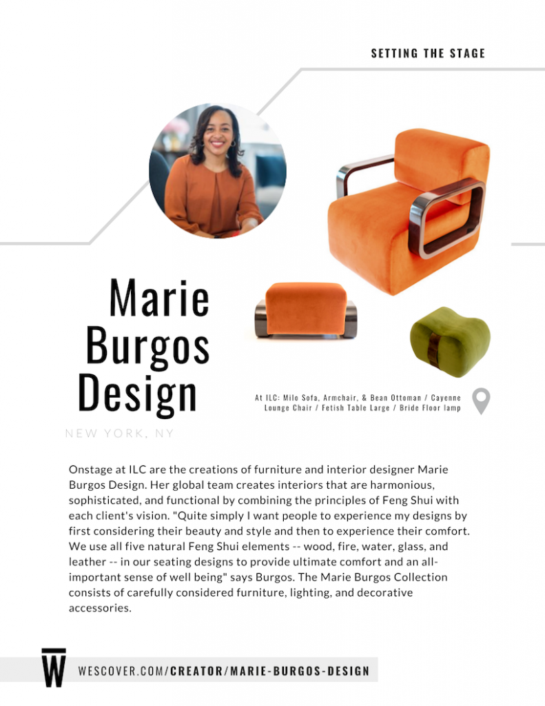 """Quite simply I want people to experience my designs by first considering their beauty and style and then to experience their comfort. We use all five natural Feng Shui elements - wood, fire, water, glass, and leather -- in our seating designs to provide ultimate comfort and an all-important sense of well-being"" - Marie Burgos Design."