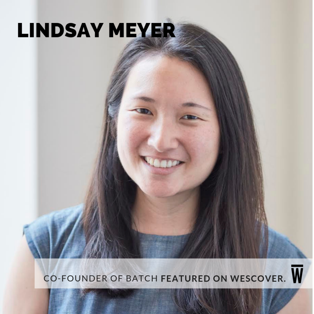Lindsay Meyer, Co-Founder of Batch, a Space Featured on Wescover.