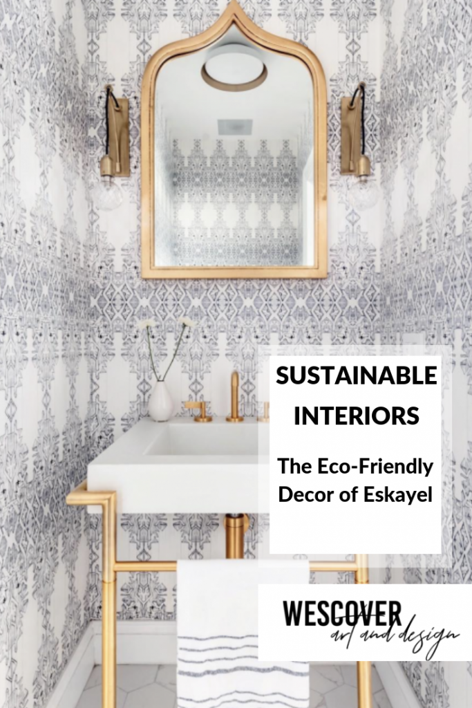 Sustainable Interiors: Eskayel's Eco-Friendly Decor Pieces Will Inspire You to Purchase for the Planet. A Wescover feature.