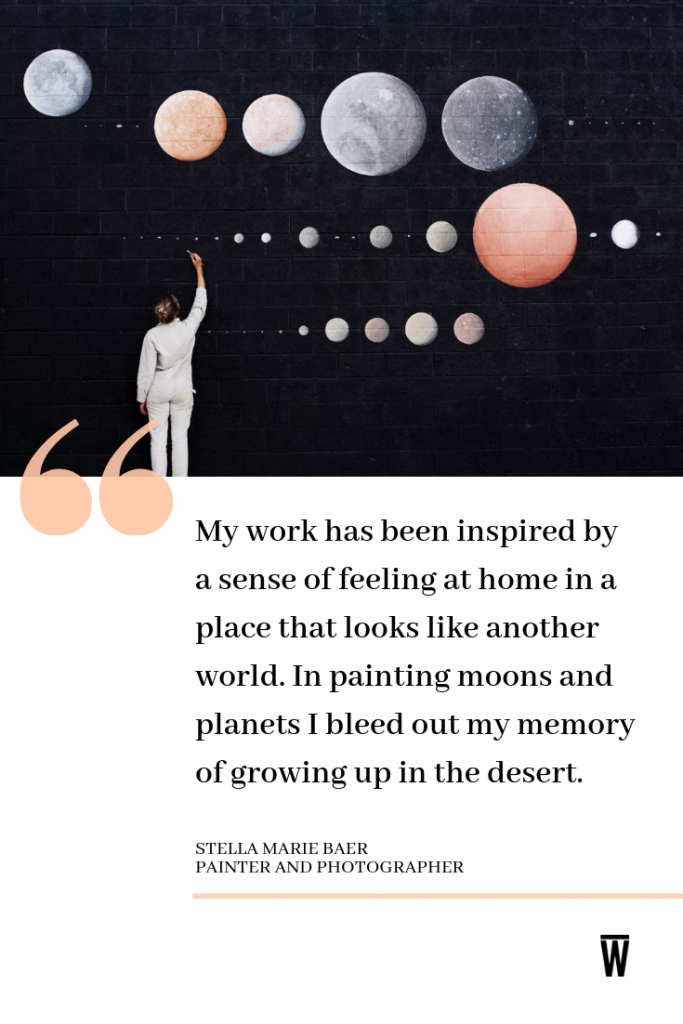 """My work has been inspired by a sense of feeling at home in a place that looks like another world. In painting moons and planets I bleed out my memory of growing up in the desert."" - quote from Stella Maria Baer, a Wescover creator."