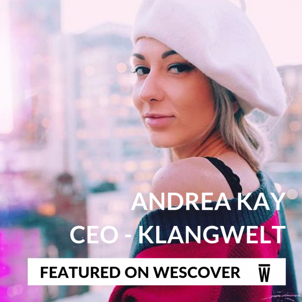 Andreea Kay - CEO & Director of Klangwelt. Featured on Wescover.