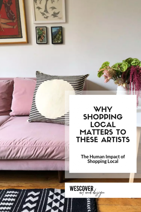 Why Shopping Local Matters to These Artists. Featuring Sunday/Monday and Heather Levine. Only on Wescover.