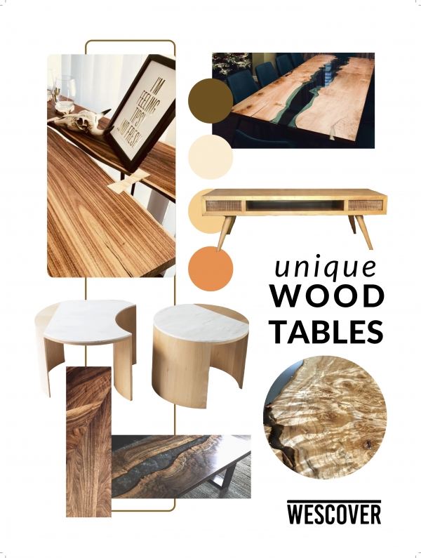 Unique Wood Tables Mood board Wescover.