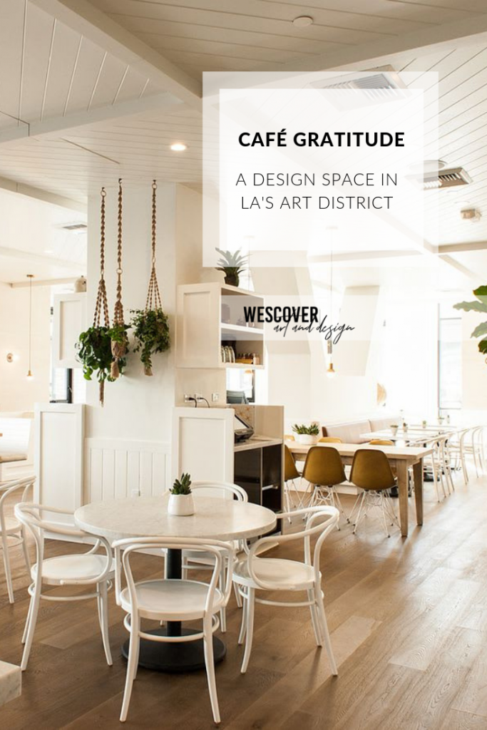 Cafe Gradutude is a Design Space in LA