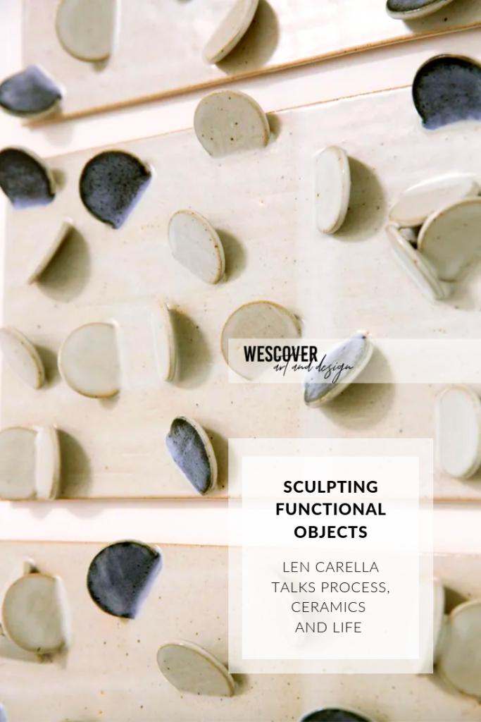 quotes by ceramics artist len carella