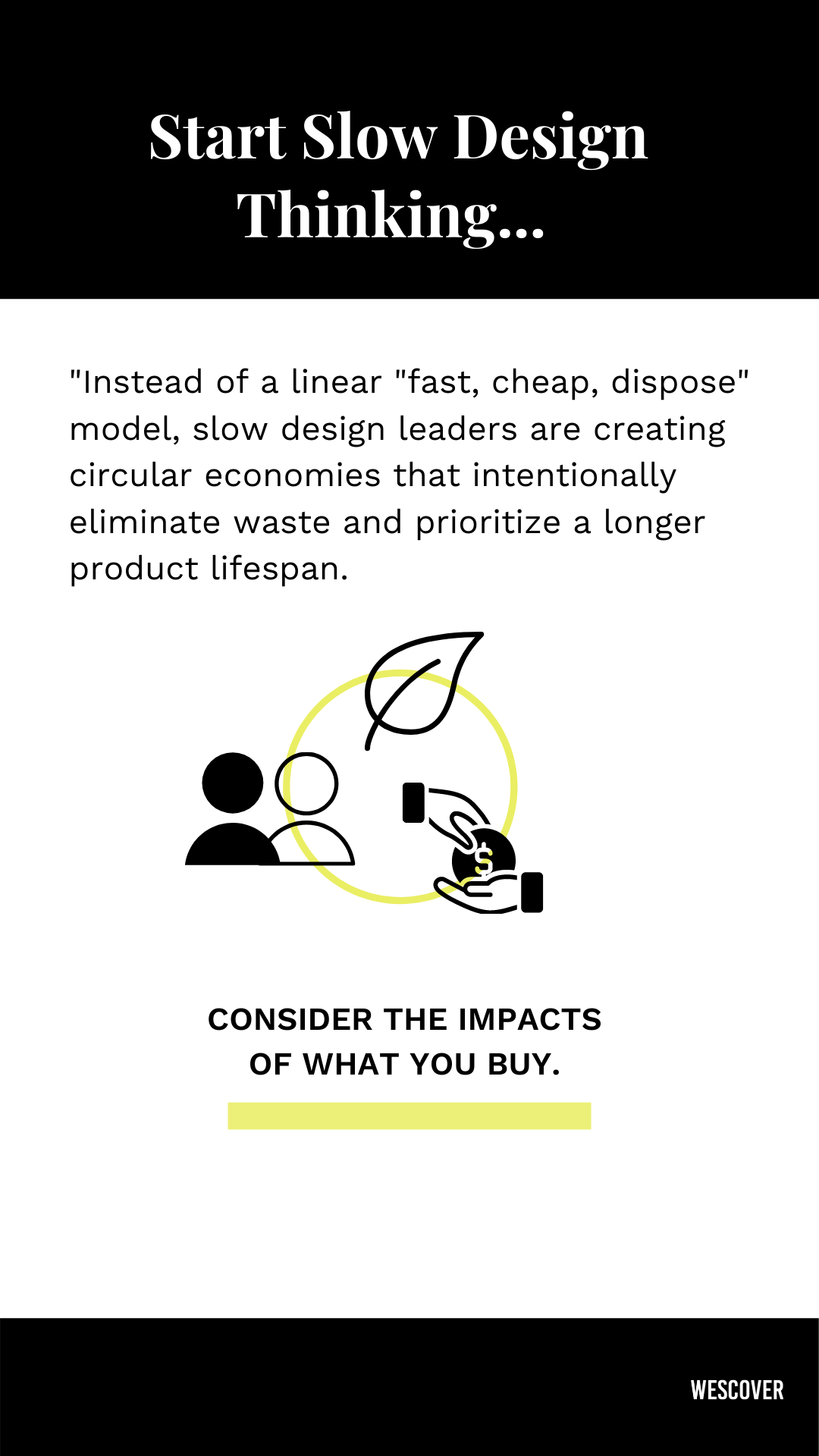 slow design impacts social economic environmental of what you buy